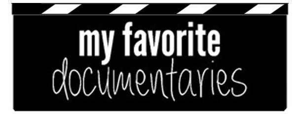 favorite documentaries